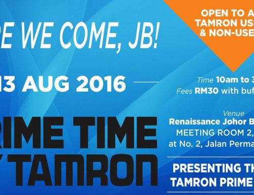 CLOSED – Tamron Workshop in Johor